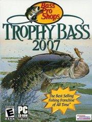 Bass Pro Shops Trophy Bass 2007