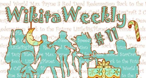 Wikita Weekly   Выпуск 11  