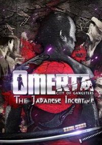 Обложка Omerta: City of Gangsters The Japanese Incentive