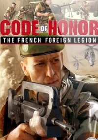 Обложка Code of Honor: The French Foreign Legion