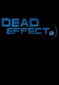 Обложка Dead Effect 2