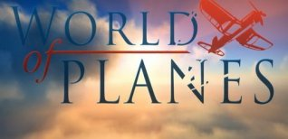 World of Planes. Видео #2
