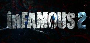 Infamous 2. Видео #1