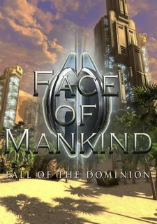Face of Mankind: Fall of the Dominion