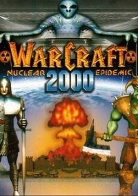 Обложка Warcraft 2000: Nuclear Epidemic