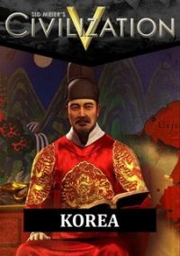 Обложка Sid Meier's Civilization V: Civilization and Scenario Pack - Korea