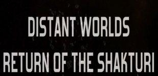 Distant Worlds: The Return of the Shakturi. Видео #1