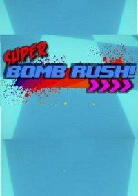 Обложка Super Bomb Rush!