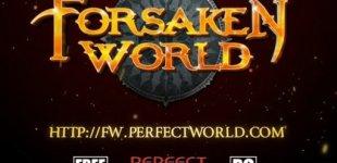 Forsaken World. Видео #7