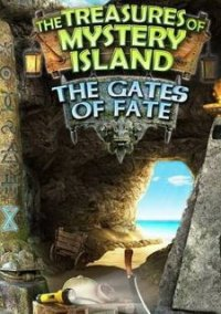 Обложка The Treasures of Mystery Island: The Gates of Fate