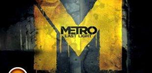 Metro: Last Light. Видео #13