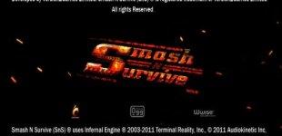 Smash 'n' Survive. Видео #1