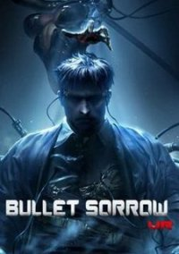 Обложка Bullet Sorrow VR
