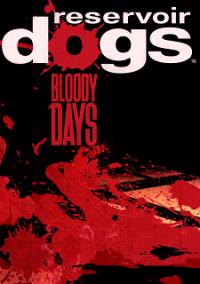 Обложка Reservoir Dogs: Bloody Days