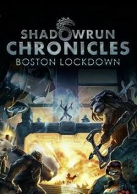 Обложка Shadowrun Chronicles - Boston Lockdown