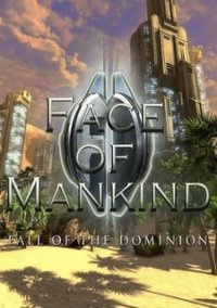 Обложка Face of Mankind: Fall of the Dominion
