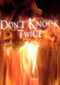 Don't Knock Twice – фото обложки игры