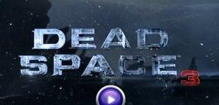 Dead Space 3. Видео #5