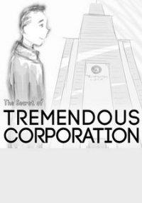 Обложка The Secret of Tremendous Corporation