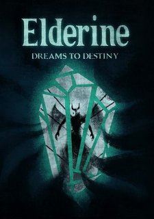 Elderine: Dreams to Destiny