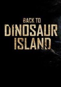 Back to Dinosaur Island – фото обложки игры