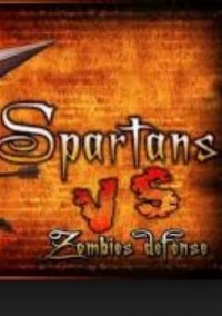Spartans VS Zombies Defense – фото обложки игры