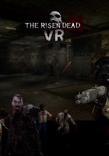 The Risen Dead VR
