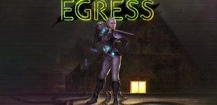 Egress. Анонсирующий трейлер