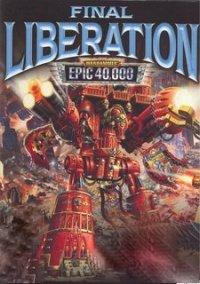 Warhammer Epic 40,000: Final Liberation – фото обложки игры