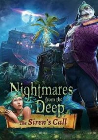 Nightmares from the Deep: The Siren`s Call – фото обложки игры