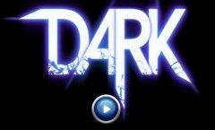 DARK. Геймплейный трейлер
