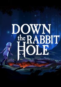 Down The Rabbit Hole – фото обложки игры
