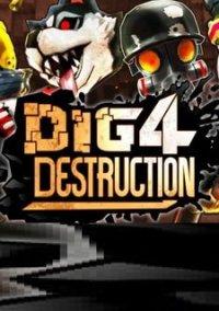 Dig 4 Destruction – фото обложки игры