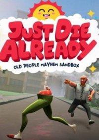 Just Die Already – фото обложки игры