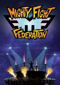 Mighty Fight Federation – фото обложки игры