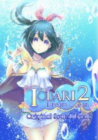 Tobari 2: Dream Ocean