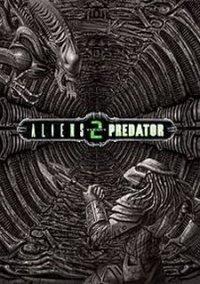 Alien versus Predator 2 – фото обложки игры