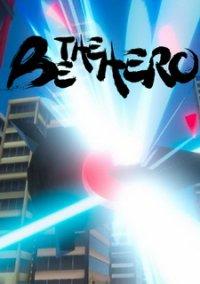 BE THE HERO – фото обложки игры