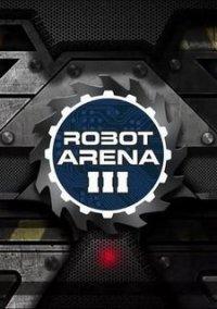 Robot Arena III – фото обложки игры