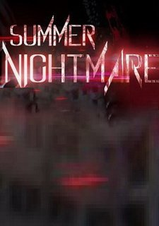 Summer Nightmare