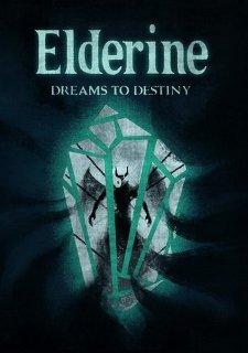 Elderine: Dreams to Destiny