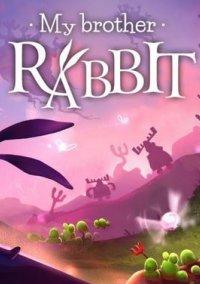 My Brother Rabbit – фото обложки игры